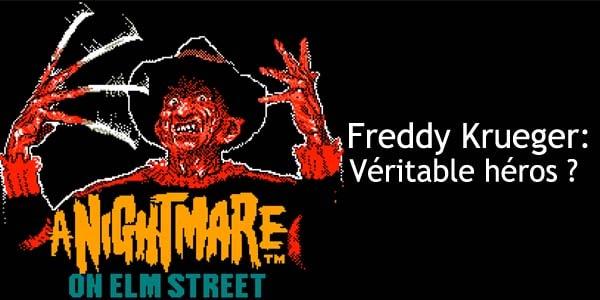Freddy Krueger: Véritable héros?