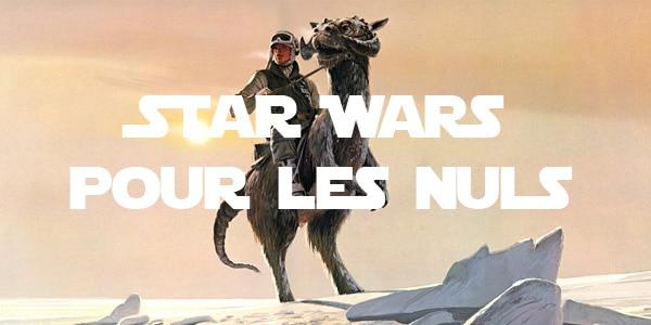 SW101 – Star Wars pour les Nuls