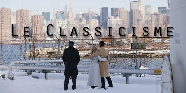 Question de Style : Qu'est-ce que le Classicisme au cinéma ?